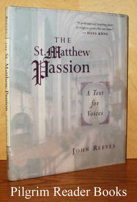 The St. Matthew Passion: A Text for Voices