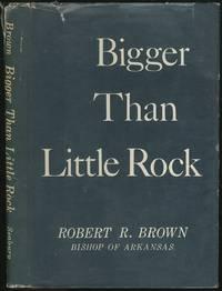 Bigger Than Little Rock