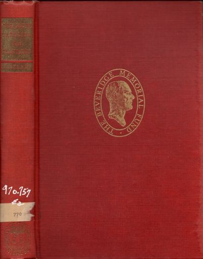 Chicago: University of Chicago Press, 1945. Hardcover. Fair. Octavo. xxii, 478 pages. Frontispiece p...