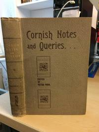 Cornish Notes & Queries (First Series). Reprinted from The Cornish Telegraph