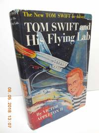Tom Swift and His Flying Lab by  Victor Appleton II - Hardcover - 1954 - from Hammonds Books  and Biblio.com
