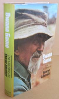 Bwana Game the Life Story of George Adamson