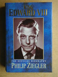 image of King Edward VIII. The Official Biography.