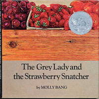THE GREY LADY AND THE STRAWBERRY SNATCHER.