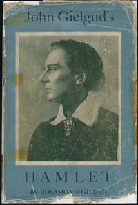 John Gielgud's Hamlet: A Record of Performance