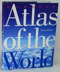 Hammond Atlas of the World: Second Edition