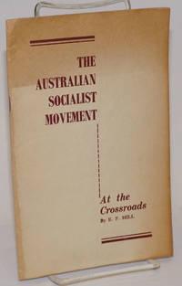 The Australian socialist movement at the crossroads