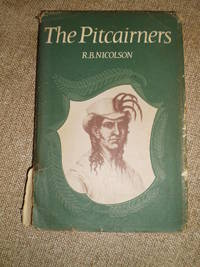 The Pitcairners  -  First Edition 1965 by Robert B. Nicolson - Library of Congress Catalogue Card No. 65-25531 - 1965 - from NY Modern First (SKU: 2012184)