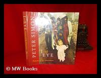 I and Eye : Pictures of My Generation / by Peter Simon ; with Introductions by Carly Simon ......