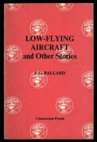 LOW-FLYING AIRCRAFT AND OTHER STORIES.