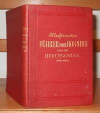 Illustrierter Fuhrer Durch Bosnien Und Die Hercegovina
