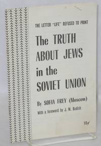 The truth about Jews in the Soviet Union, the letter 'Life' refused to print.  With a foreword by J. M. Budish
