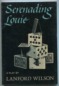 Serenading Louie by  Lanford WILSON - Paperback - First Edition - 1985 - from Between the Covers- Rare Books, Inc. ABAA (SKU: 404876)