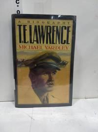 T.E. Lawrence: A Biography