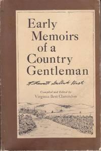 Early Memoirs of a Country Gentleman: Tharratt Gilbert Best