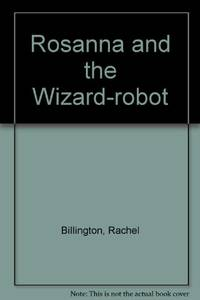image of Rosanna and the Wizard-robot