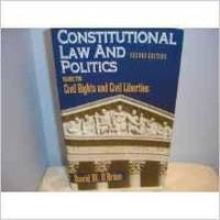 CONSTITUTIONAL LAW AND POLITICS: CIVIL RIGHTS AND CIVIL LIBERTIES by  David M O'Brien - Paperback - 1995 - from Infinity Books Japan and Biblio.co.uk