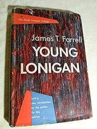 Young Lonigan (The Studs Lonigan Trilogy) #1