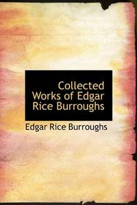 image of Collected Works of Edgar Rice Burroughs