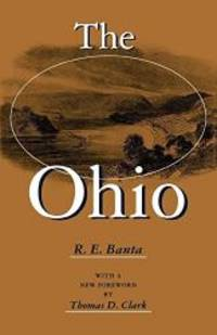 The Ohio (Ohio River Valley Series) by R.E. Banta - 1998-04-07