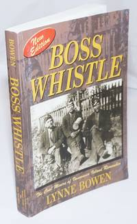 image of Boss whistle, the coal miners of Vancouver Island remember. Revised Edition