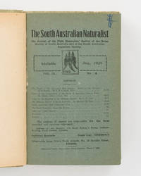 image of The South Australian Naturalist. The Journal of the Field Naturalists' Section of the Royal Society of South Australia. A run of 22 numbers from Volume 8, Number 1, November 1926 to Volume 13, Number 2, February 1932
