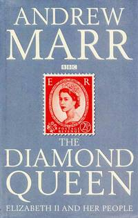 The Diamond Queen: Elizabeth and her People
