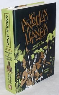 image of Angola Janga; Kingdom of Runaway Slaves. Translated by Andrea Rosenberg