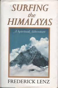 Surfing the Himalayas: A Spiritual Adventure