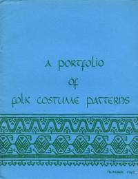A Portfolio of Folk Costume Patterns: Number Two (The World of Folk Costume)