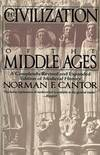 image of The Civilization of the Middle Ages: A Completely Revised and Expanded Edition of Medieval History