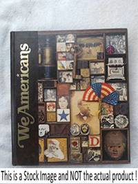 WE AMERICANS (A VOLUME IN THE STORY OF MAN LIBRARY VOLUME 1)