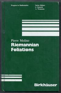 Reimannian Foliations.  Progress in Mathematics Volume 73 by  Pierre (trans. by Grant Cairns) Molino - Hardcover - from Gail's Books and Biblio.com