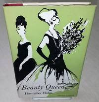 BEAUTY QUEEN by  Hannebo Holm - First Edition - from Windy Hill Books and Biblio.com