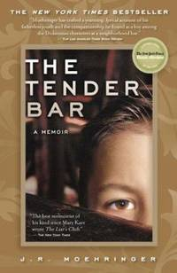 The Tender Bar : A Memoir by J. R. Moehringer - Paperback - 2006 - from ThriftBooks and Biblio.com