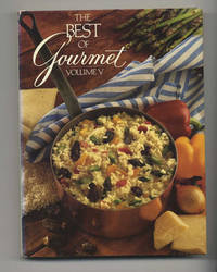 The Best Of Gourmet, 1990 Edition: All Of The Beautifully Illustrated  Menus From 1989, Plus Over 500 Selected Recipes  - 1st Edition/1st Printing