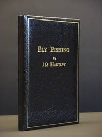 Fly Fishing: Memories of Angling Days