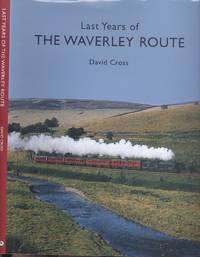 Last Years of the Waverley Route