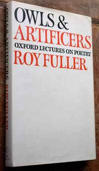 image of OWLS AND ARTIFICERS Oxford Lectures On Poetry [SIGNED]