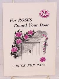 For roses \'round your door, a buck for PAC!