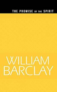 image of The Promise of the Spirit (The William Barclay Library)