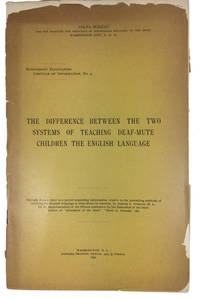 The Difference Between the two Systems of Teaching Deaf-Mute Children the English Language
