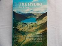image of The Hydro: Study of the Development of the Major Hydroelectric Schemes Undertaken by the North of Scotland Hydroelectric Board