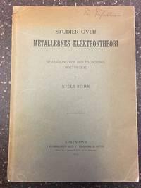 METALLERNES ELEKTRONTHEORI - AFHANDLING FOR DEN FILOSOFISKE DOKTORGRAD [SIGNED]