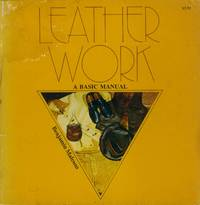 image of Leather Work; A Basic Manual