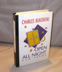 Open All Night: New Poems. by  Charles Bukowski - Hardcover - 2000. 1574231367 - from Gregor Rare Books (SKU: 23881)