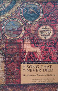 The Song That Never Died:  The Poetry of Mordecai Gebirtig