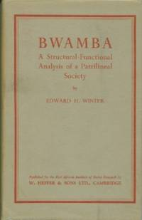 Bwamba: A Structural Functional Analysis of a Patrilineal Society