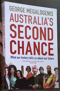 image of Australia's Second Chance: What Our History Tells Us about Our Future