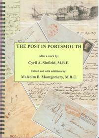 The Post in Portsmouth - An Examination of the History of the Post Office and the Postal Services in and Around Portsmouth